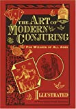 The Art of Modern Conjuring: For Wizards of All Ages (0517223554) by Garenne, Henri