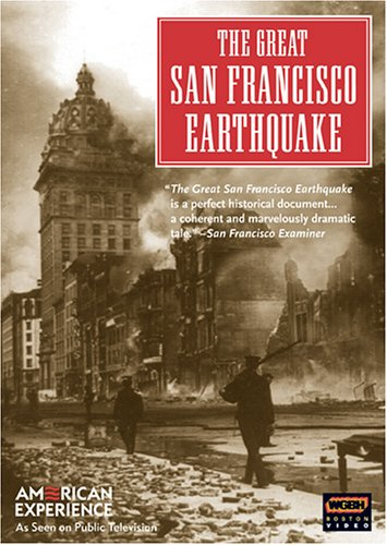 American Experience - The Great San Francisco Earthquake