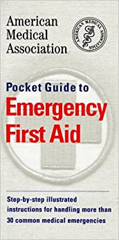 American Medical Association Handbook of First Aid and ...