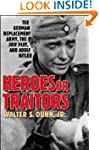 Heroes or Traitors: The German Replac...