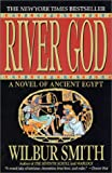River God: A Novel of Ancient Egypt (0312287550) by Smith, Wilbur