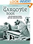 The Gargoyle Book: 572 Examples from...