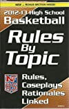 NFHS 2012-13 High School Basketball Rules by Topic