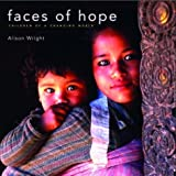 Faces of Hope: Children of a Changing World (1577312236) by Alison Wright