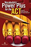 Vocabulary Power Plus for the ACT - Book One