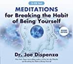 Meditations for Breaking the Habit of...