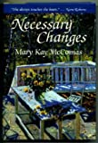 img - for Necessary changes book / textbook / text book