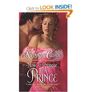 How to Propose to a Prince (Avon Romantic Treasure)
