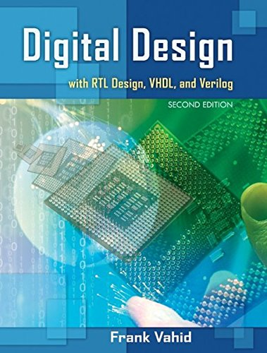 Digital Design with RTL Design, VHDL, and Verilog, by Frank Vahid