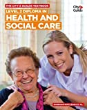 Siobhan Maclean The City & Guilds Textbook: Level 2 Diploma in Health and Social Care (Vocational)