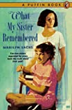 What My Sister Remembered (0140369449) by Sachs, Marilyn