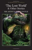 Lost World & Other Stories (1853262455) by Doyle, A.C.