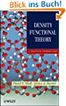 Density Functional Theory: A Practica...