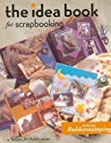 The Idea Book for Scrapbooking