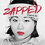 Zapped | Mary H. K. Choi