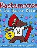 Rastamouse & Da Baga Bling
