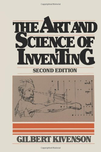 The Art and Science of Inventing