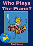 "Who plays the piano (""Fun Time"" series)"