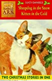 Animal Ark 2-in-1 Collection 3: Kitten in the Cold/Sheepdog in the Snow (0340703989) by LUCY DANIELS