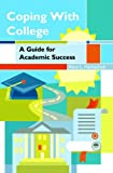 Coping with College: A Guide for Academic Success (3rd Edition) Reviews