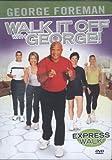 Walk It Off With George: Express Walk