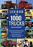 Lexikon der 1000 Trucks aus aller Welt