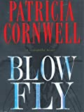 Blow Fly (0786256907) by Patricia Cornwell