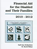 img - for Financial Aid for the Disabled and Their Families 2010-2012 book / textbook / text book