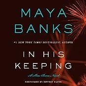 In His Keeping: A Slow Burn Novel | [Maya Banks]