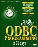 Teach Yourself ODBC Programming in 21 Days