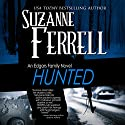 Hunted: An Edgars Family Novel Audiobook by Suzanne Ferrell Narrated by Paul Boehmer
