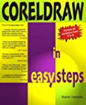 CorelDraw in Easy Steps: Covers Versi...