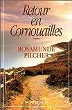 echange, troc Rosamunde Pilcher - Retour en Cornouailles
