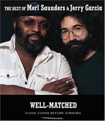 "Featured recording ""Well-Matched: The Best of Merl Saunders & Jerry Garcia"""