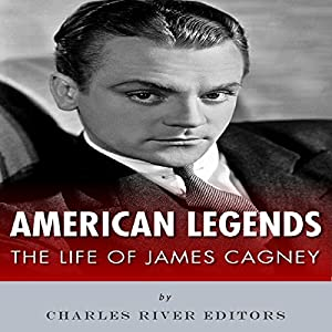 American Legends: The Life of James Cagney Audiobook