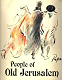 People of Old Jerusalem (0002116367) by Papas, William