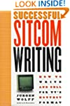 Successful Sitcom Writing: How To Wri...
