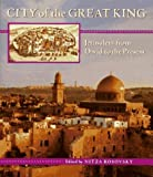 img - for City of the Great King: Jerusalem from David to the Present by Nitza Rosovsky (1996-12-31) book / textbook / text book