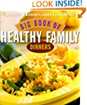 Big Book of Healthy Family Dinners; (...