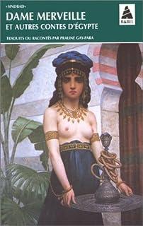 Dame merveille et autres contes d'Egypte, Collectif