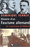 img - for Histoire d'un fascisme allemand book / textbook / text book