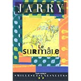 Le Surmlepar Alfred Jarry