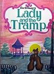 Lady and the Tramp: A Walt Disney Cla...