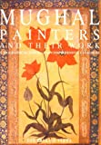 img - for Mughal Painters and Their Work: A Biographical Survey and Comprehensive Catalogue book / textbook / text book