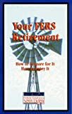 img - for Your FERS Retirerment, How To Prepare For It How To Enjoy It book / textbook / text book