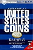 Handbook of United States Coins, 2000: With Premium Lists (Handbook of United States Coins (Paper)) (0307480062) by Yeoman, R. S.