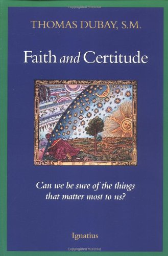 Faith and Certitude Can We Be Sure of the Things that Matter Most to Us089870183X : image