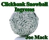 Clickbank Snowball Ingresos (Ganar dinero con la comercialización del afiliado)