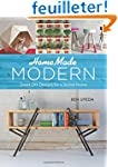 Homemade Modern: Smart DIY Designs fo...