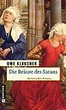 Die Bräute des Satans: Historischer Roman GÜNSTIG